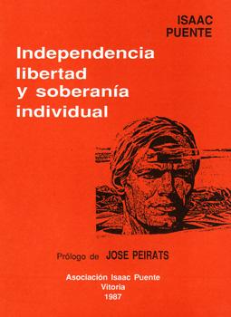 Independencia, libertad y soberanía individual
