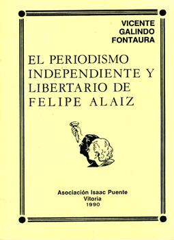 El periodismo independiente y libertario de Felipe Alaiz