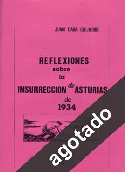 Reflexiones sobre la insurrección de Asturias de 1934