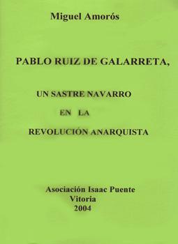 Pablo Ruiz de Galarreta, un sastre navarro en la revolución anarquista