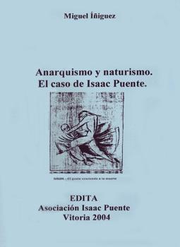 Anarquismo y naturismo. El caso de Isaac Puente